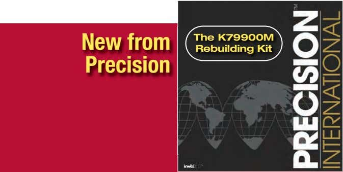 New from Precision The K79900M Rebuilding Kit