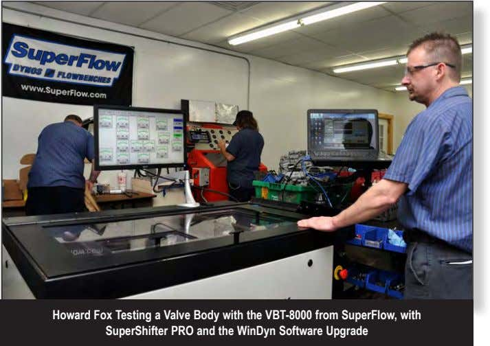 Howard Fox Testing a Valve Body with the VBT-8000 from SuperFlow, with SuperShifter PRO and