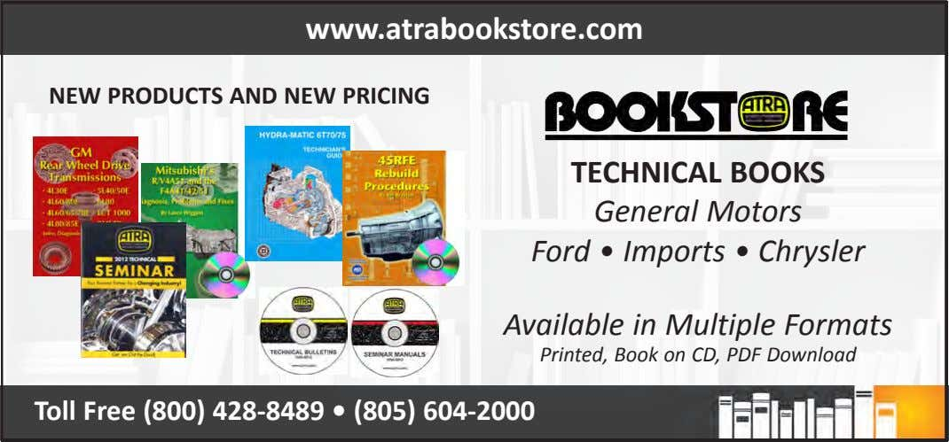 www.atrabookstore.com NEW PRODUCTS AND NEW PRICING TECHNICAL BOOKS General Motors Ford • Imports • Chrysler