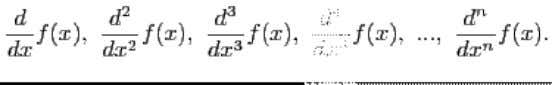 or or, The -th derivative For certain functions a general expression involving may be found for