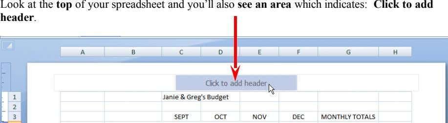 Look at the top of your spreadsheet and you'll also see an area which indicates: