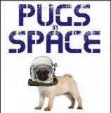 978-1-909160-58-3 £19.99 Hardback AUgUsT 2017 PUBLiCATiOn Pugs in Space JAcK ruSSELL A small step for man,