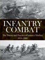 b/w line drawings ISBN: 978-1-78274-535-8 £19.99 Paperback Infantry Combat ANdrEw wiESt ANd M. K. BArBiEr From