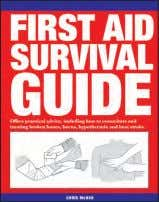 First Aid Survival Guide chriS McNAB First Aid Survival Guide covers everything you need to