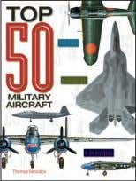 "£19.99 Hardback x 208mm (10½ x 8¼"") pages 14 14 Top 50 Military Aircraft thOMAS NEwdicK"