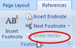 . 2. Click Show Notes Objective 5: Delete a footnote. When deleting a footnote you have