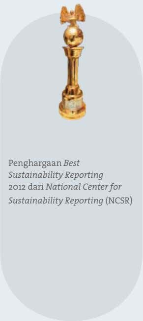 Penghargaan Best Sustainability Reporting 2012 dari National Center for Sustainability Reporting (NCSR)