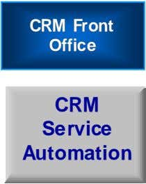 CRMCRM FrontFront OfficeOffice CRM Service Automation