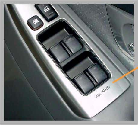 Body Electrical -W -Q -V  Power Window System • General – All door has one-touch