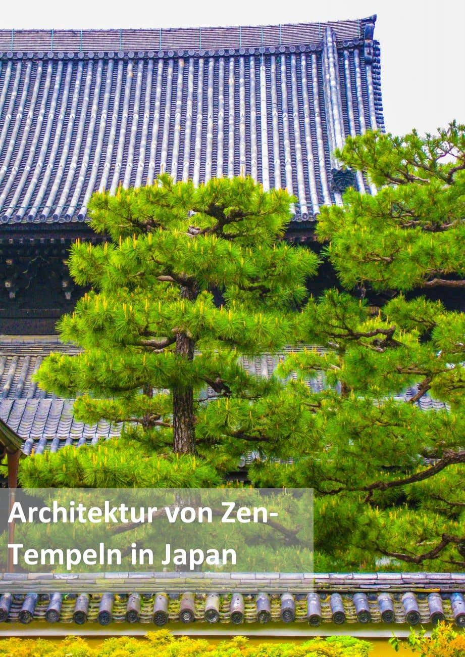 Architektur von Zen- Tempeln in Japan