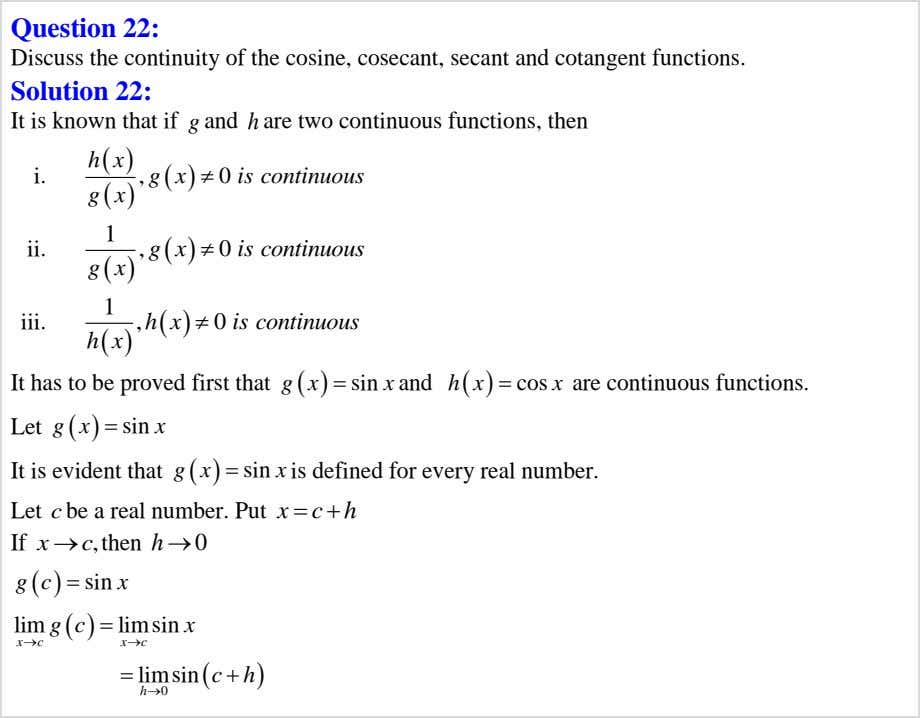 Question 22: Discuss the continuity of the cosine, cosecant, secant and cotangent functions. g h