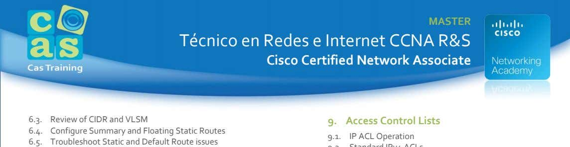 MASTER Técnico en Redes e Internet CCNA R&S Cisco Certified Network Associate 6.3. Review of