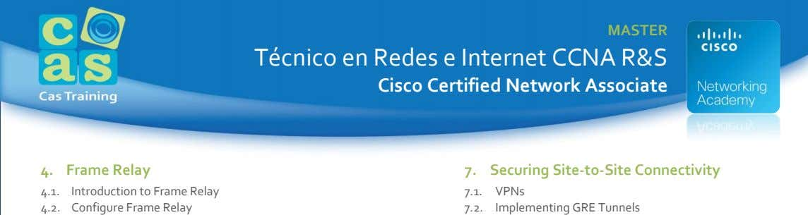 MASTER Técnico en Redes e Internet CCNA R&S Cisco Certified Network Associate 4. Frame Relay