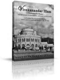 need to send two copies of their latest publications. Vivekanandar Illam: Vivekananda House