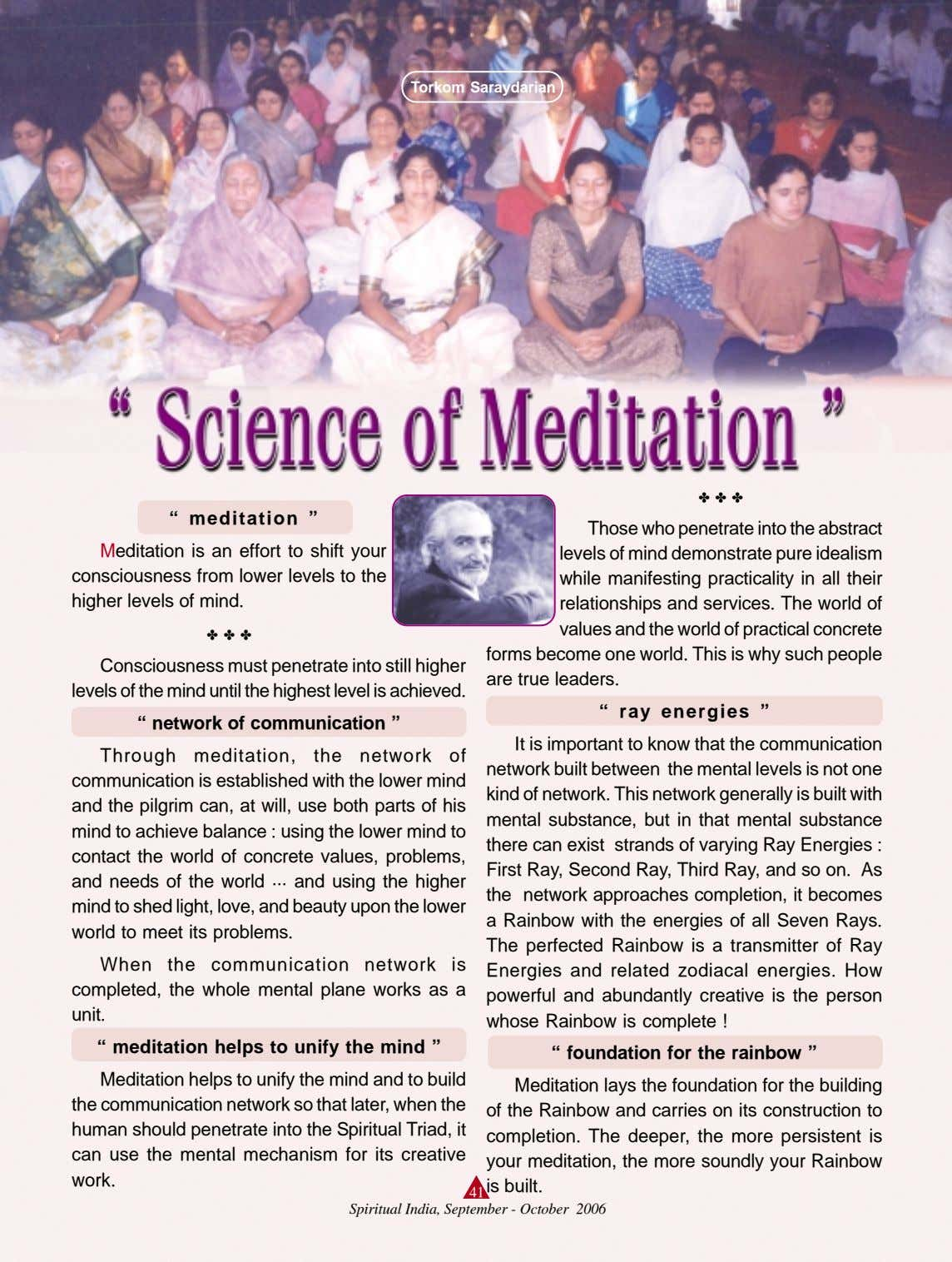 "Torkom Saraydarian ✤ ✤ ✤ "" meditation "" Meditation is an effort to shift your"