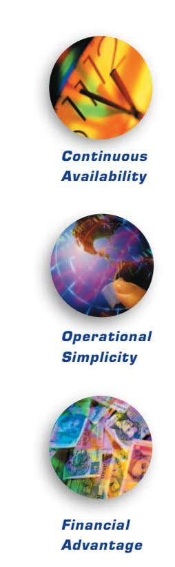 Continuous Availability Operational Simplicity Financial Advantage