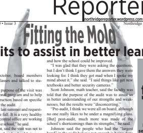 "northridgereporter.wordpress.com and how the school could be improved. ""I was glad that they were asking"