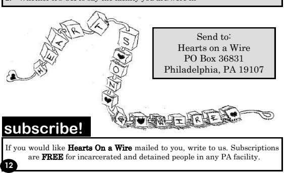 Send to: Hearts on a Wire PO Box 36831 Philadelphia, PA 19107 subscribe! If you