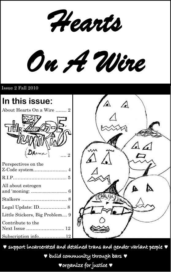 Hearts On A Wire Issue 2 Fall 2010 In this issue: About Hearts On a