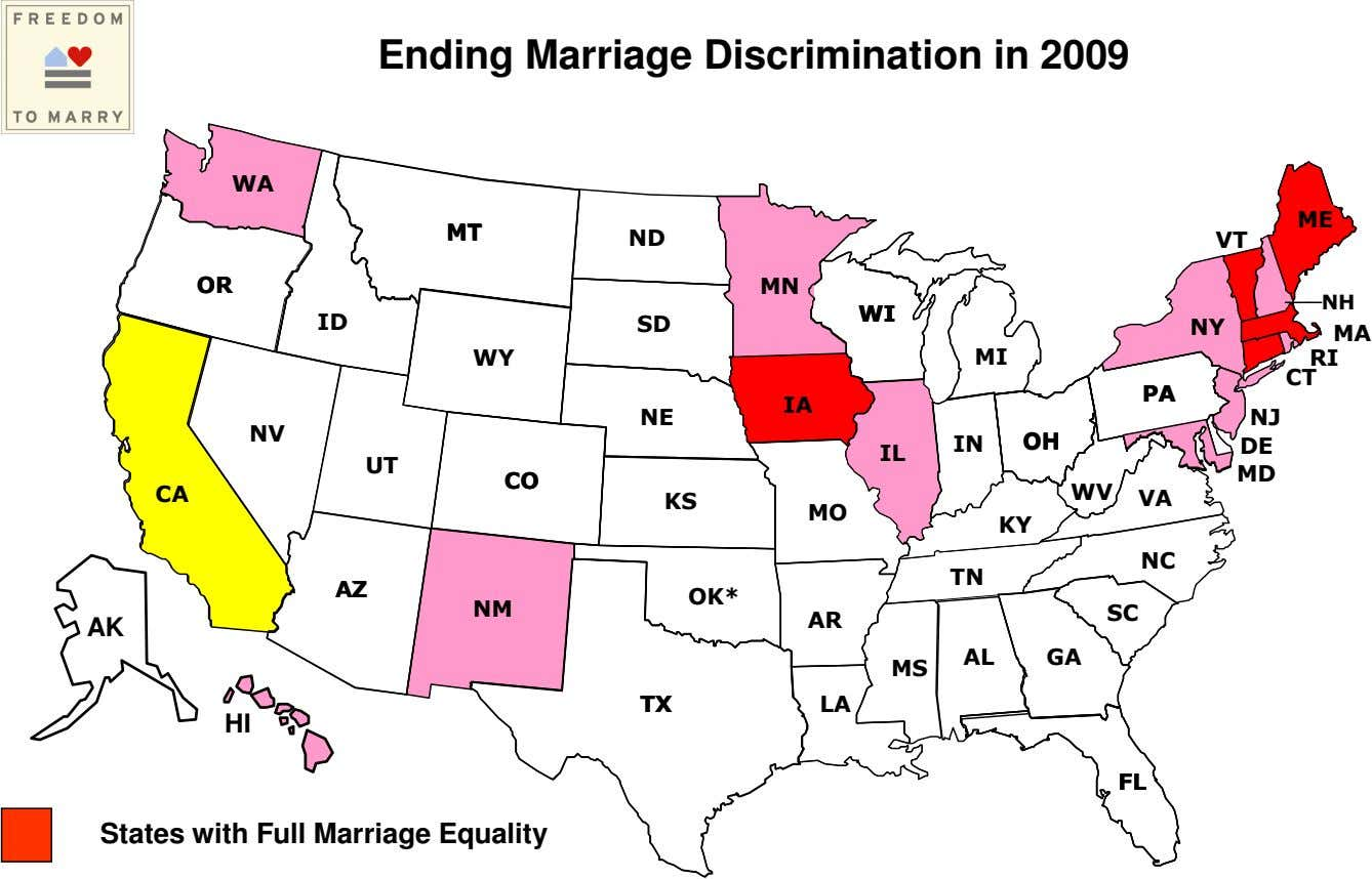 Ending Marriage Discrimination in 2009 WA WA ME ME MT MT ND VT OR OR
