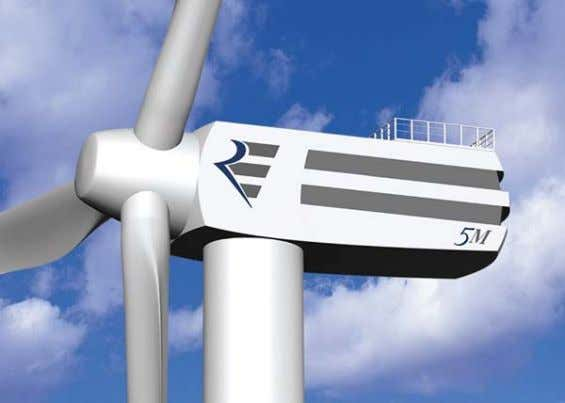protection against corrosion and permanent monitoring. Fig. 45: The REpower 5M variable speed wind turbine. Source: