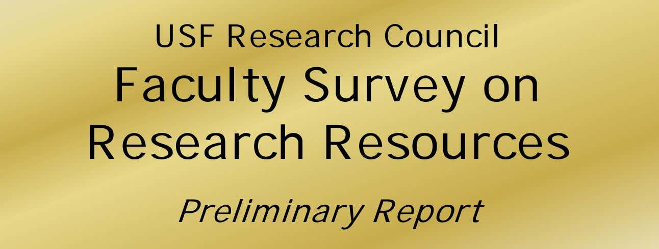 USF Research Council Faculty Survey on Research Resources Preliminary Report