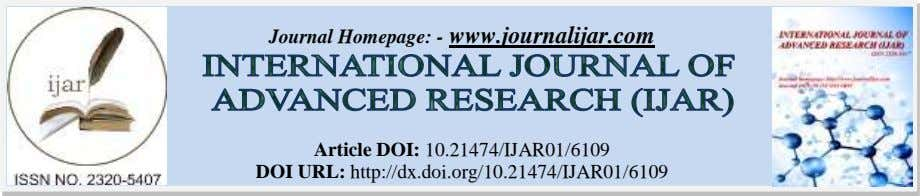 Journal Homepage: - www.journalijar.com Article DOI: 10.21474/IJAR01/6109 DOI URL: http://dx.doi.org/10.21474/IJAR01/6109