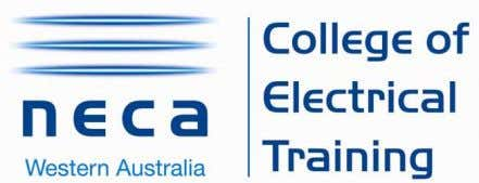 College of Electrical Training (CET) 9 Cressall Rd, Balcatta WA 6021 PO Box 811, Balcatta