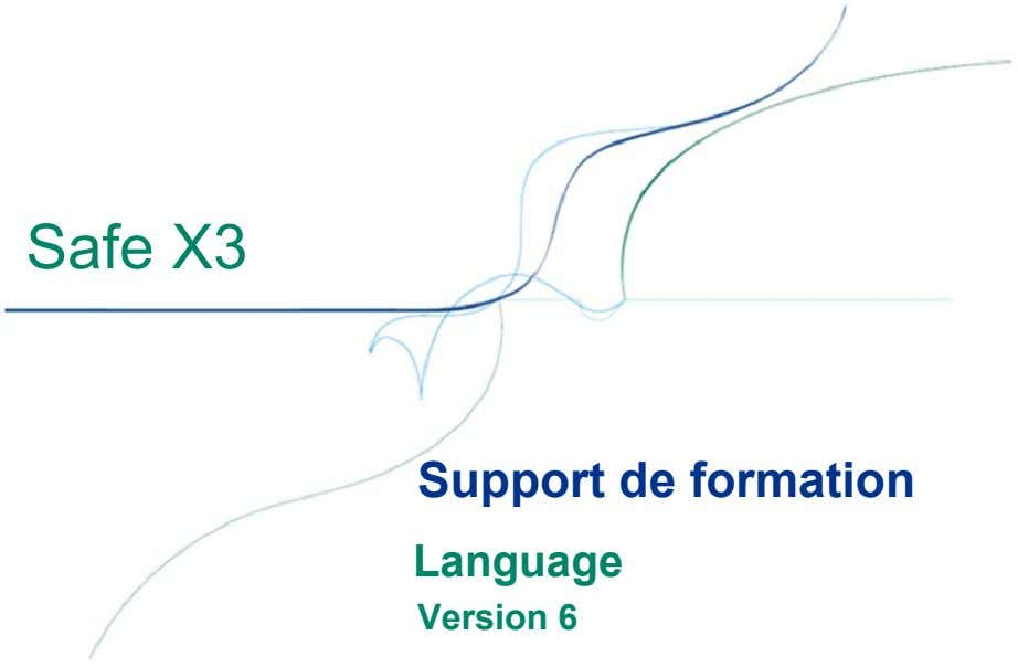 Safe X3 Support de formation Language Version 6
