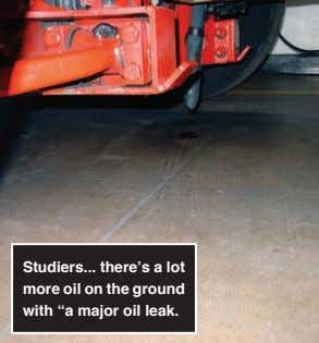 "Studiers ... there's a lot more oil on the ground with ""a major oil leak."