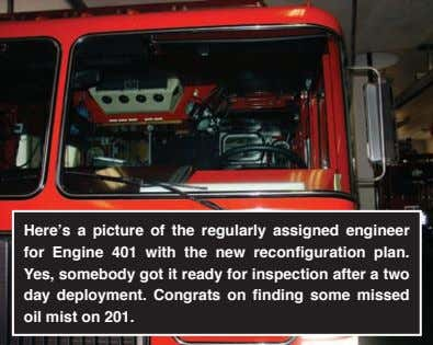 Here's a picture of the regularly assigned engineer for Engine 401 with the new reconfiguration plan.