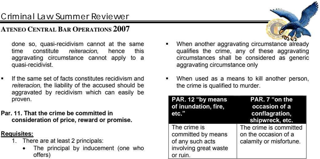 Criminal Law Summer Reviewer ATENEO CENTRAL BAR OPERATIONS 2007 done so, quasi-recidivism cannot at the