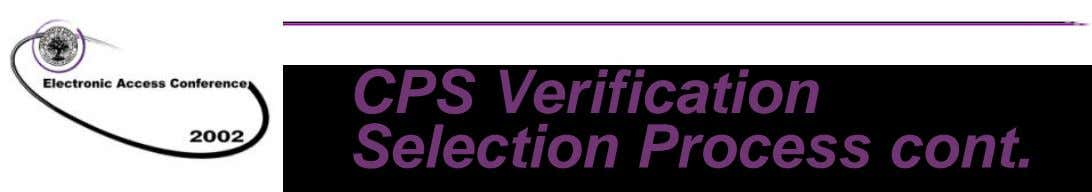 CPS Verification Selection Process cont. Development of Verification Selection Criteria n Data Used – Income-related variables
