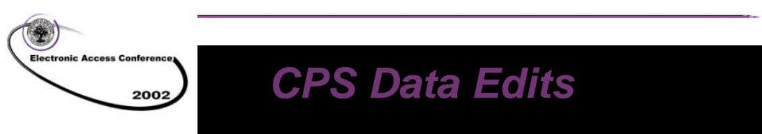 CPS Data Edits n FAFSA data is subjected to several types of data edits during processing