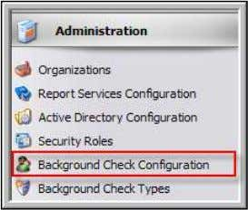 Check Configuration . Background Check Configuration 2) If you are setting up a new account, click