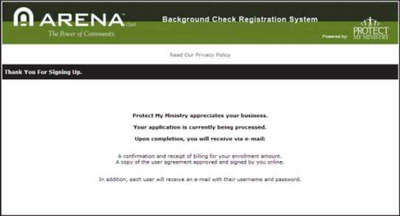 form and your account information. Registration Confirmation 8) Close the window . Arena Premium Administrator Manual