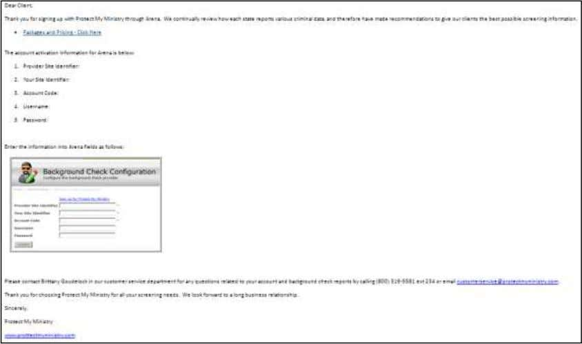 sent to the Contact, as shown below. Account E-mail Sample 2) Enter the account information in