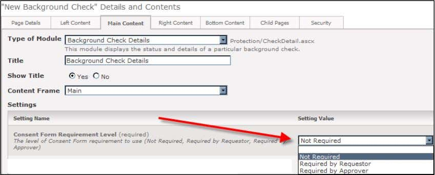 form from the applicant. 6) Background Check Details Module/Control Settings Arena Premium Administrator Manual V2011.1.00