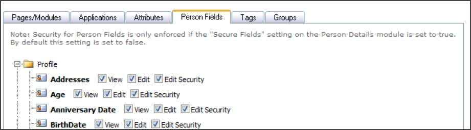 selections for this Security Role. Person Fields Tab 7) Click the Tags Tab to make the