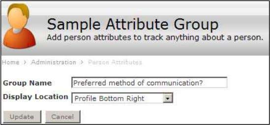 on the person icon. details page. Person Attribute Group 5) Click Update . 6) Click Attributes