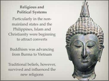Religious and Political Systems Particularly in the non- mainland states and the Philippines, Islam and