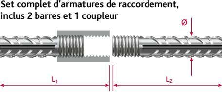 Set complet d'armatures de raccordement, inclus 2 barres et 1 coupleur Ø L 1 L
