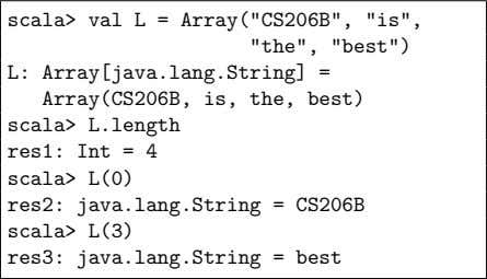 "scala> val L = Array(""CS206B"", ""is"", ""the"", ""best"") L:"