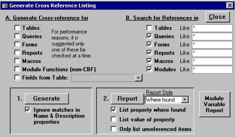 "the ""Cross-Ref"" button. The following form comes up: A cross-reference listing is a report that lists"