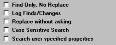 Other Search Options Find Only, No Replace: If you want Find and Replace to only find,