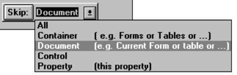 "that property. The ""Skip:"" button is like answering No for the duration specified in the adjacent"