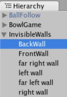 Game Development with Unity Each wall is a game object with a plane collider attached. Most