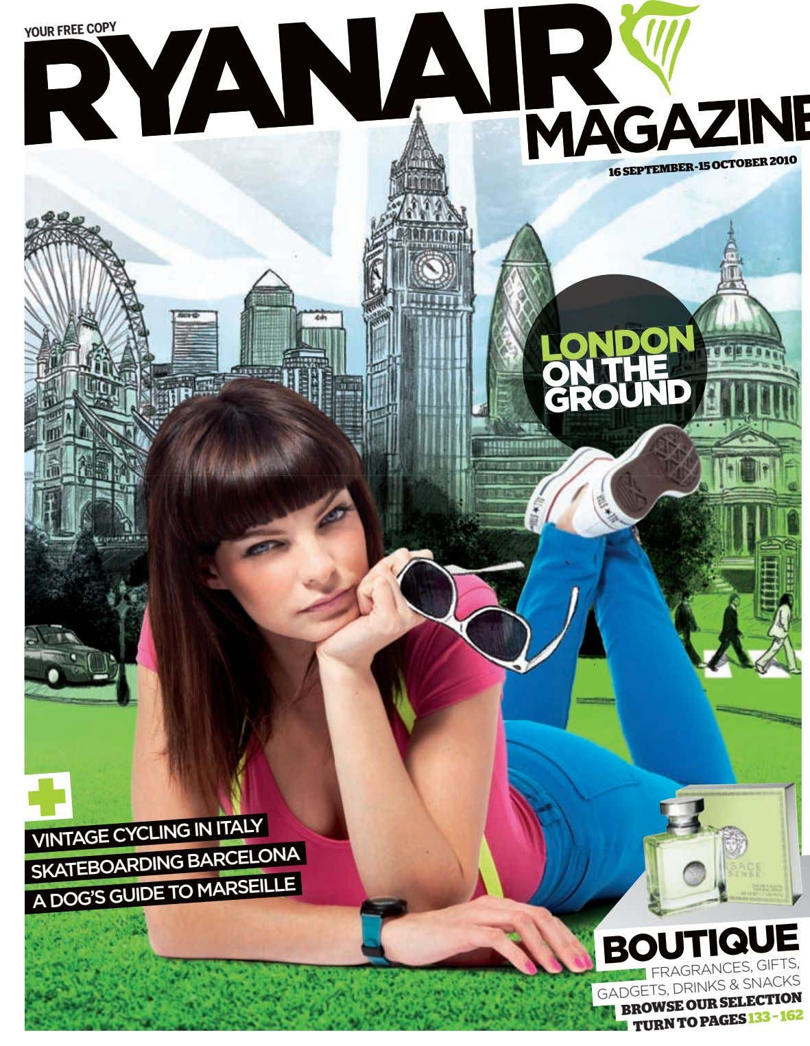 YOUR FREE COPY 1616 SEPTEMBERSEPTEMBER--1515 OCTOBEROCTOBER 20102010 LONDON ON THE GROUND VINTAGE CYCLING IN ITALY