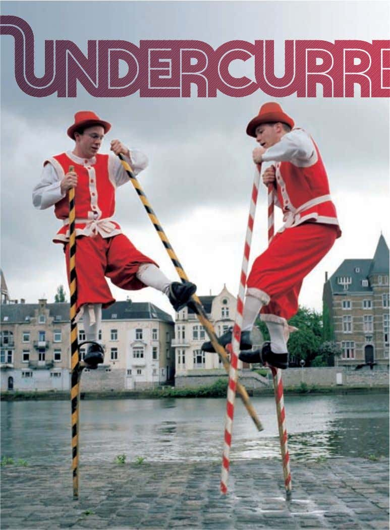 events across the network from our European correspondents 19 SEP GOLDEN STILT COMPETITION NAMUR, BELGIUM When