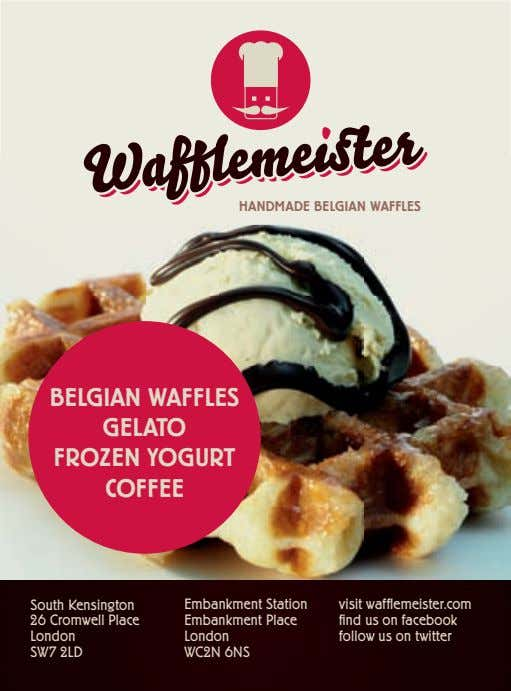 HANDMADE BELGIAN WAFFLES BELGIAN WAFFLES GELATO FROZEN YOGURT COFFEE South Kensington 26 Cromwell Place London